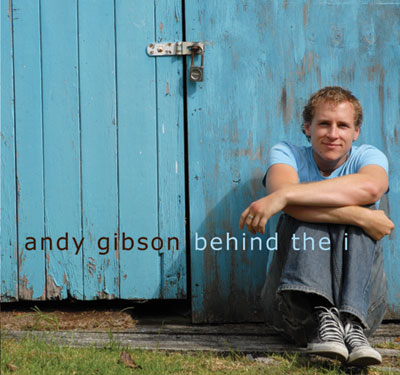 Andy Gibson - Behind The I